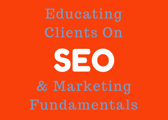 Educating Clients on SEO