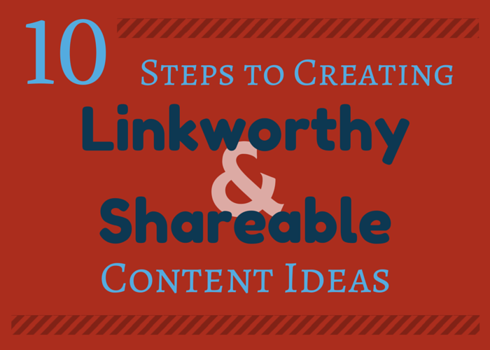10 Steps to Creating Great Content