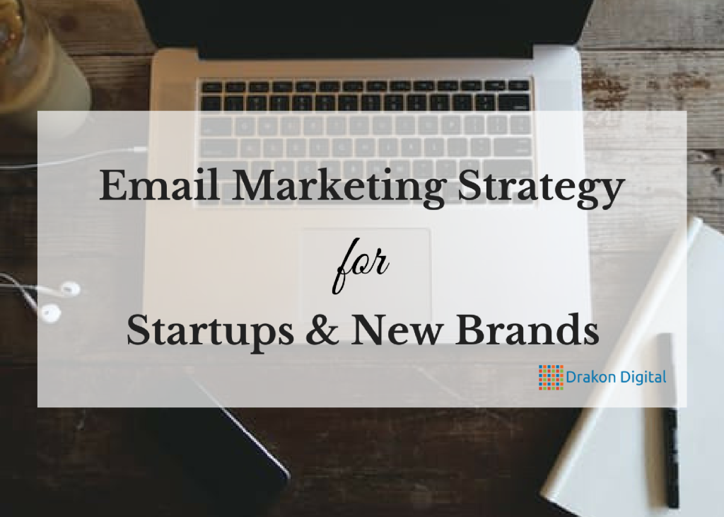 email marketing strategy for startups and new brands